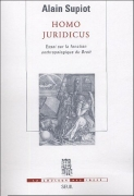 Homo juridicus : Essai sur la fonction anthropologique du Droit