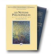 Encyclopédie philosophique universelle, tome 2 : Les Notions philosophiques : dictionnaire
