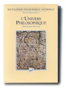Encyclopédie philosophique universelle, tome 1 : L'Univers philosophique